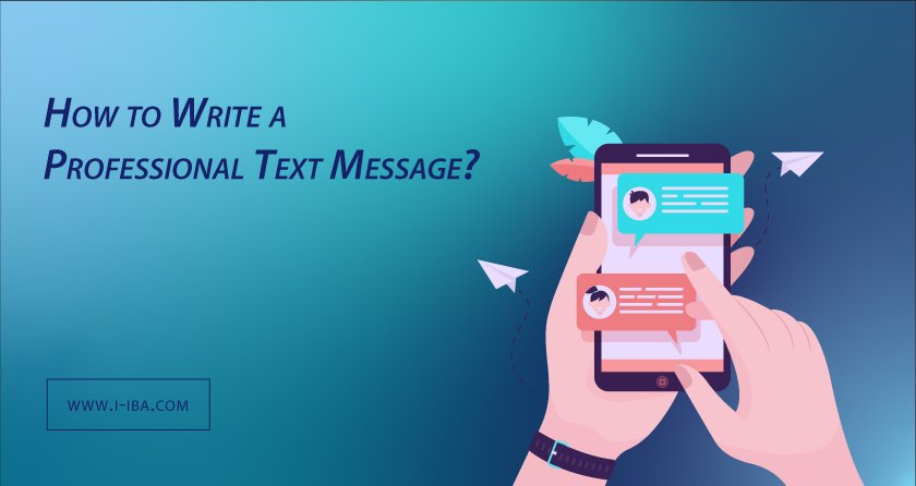Write a Professional Text Message
